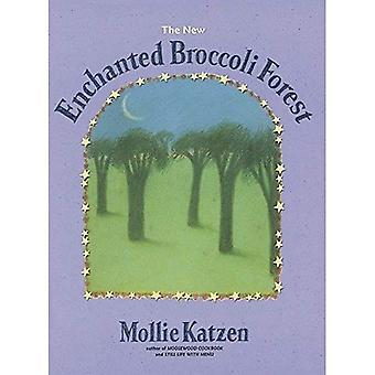 The Enchanted Broccoli Forest: And Other Timeless Delicacies (Mollie Katzen's Classic Cooking)