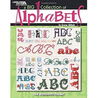 A BIG Collection of Alphabets (Leisure Arts #4362)