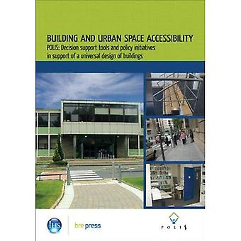 Building and Urban Space Accessibility: Polis: Decision Support Tools and Policy Initiatives in Support of Universal Design of Buildings (Ep 83)