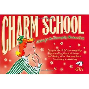 Charm School - How to Make the Best of Yourself:  Girl  1951-1960