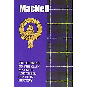 MacNeil: The Origins of the Clan MacNeil and Their Place in History (Scottish Clan Mini-book)