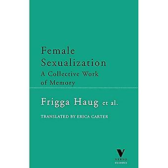 Female Sexualization : A Collective Work of Memory