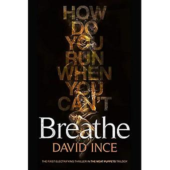 Breathe (The Meat Puppet Trilogy)
