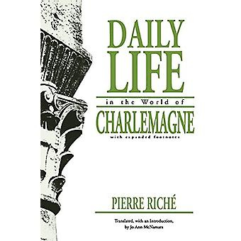 Daily Life in the World of Charlemagne by Pierre Riche - 978081221096