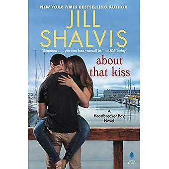 Un roman sur ce baiser: Heartbreaker Bay (baie de Heartbreaker)
