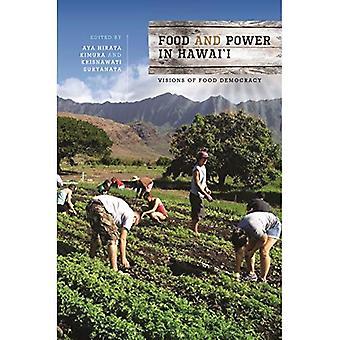 Essen und macht in Hawai ' i: Visions of Food Demokratie (Lebensmittel in Asien und im Pazifik)