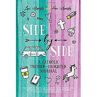 Side by Side: A Catholic Mother-Daughter Journal