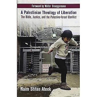 En palestinsk teologi av befrielse: Bibeln, rättvisa och Palestina-Israel konflikten