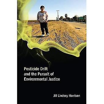 Dérive de pesticide et la poursuite de la Justice environnementale