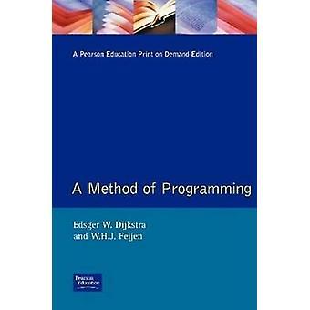 Methods of Programming by Dijkstra & Edsger W.