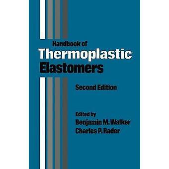 Håndboken av termoplastiske elastomerer av Walker & Benjamin M.