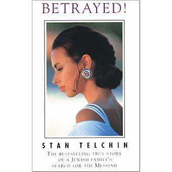 Betrayed by Telchin & Stan