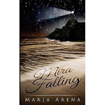 Mira vallen door Arena & Maria