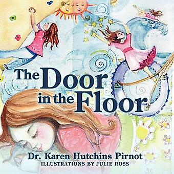 Le Door in the Floor par Pirnot & Karen Hutchins