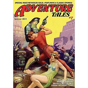 Adventure Tales 7 Classic Tales from the Pulps by Reynolds & Mack