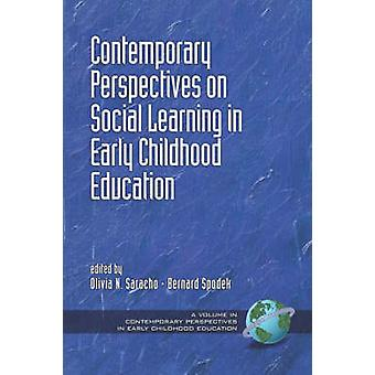 Contemporary Perspectives on Social Learning in Early Childhood Education PB by Spodek & Bernard
