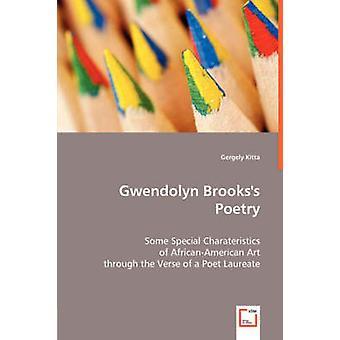Gwendolyn Brookss poesi af Kitta & Gergely