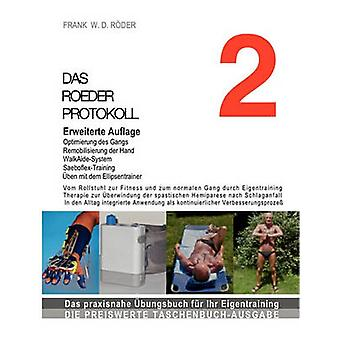 DAS ROEDER PROTOKOLL 2 Erweiterte Auflage by RDER & FRANK W. D.