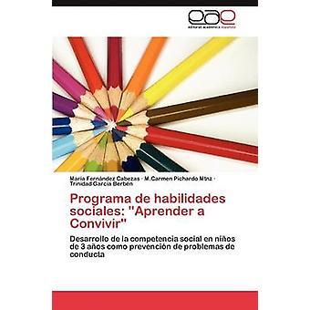 Programa de habilidades sociales Aprender een Convivir door Fernndez Cabezas Mara