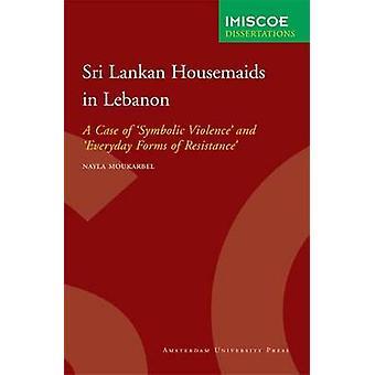 Sri Lankan Housemaids in Lebanon by Moukarbel & Nayla