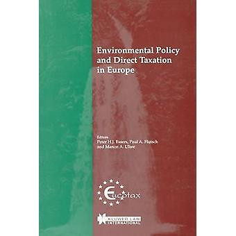Environmental Policy and Direct Taxation in Europe by Utee & Manon A.
