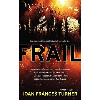 Frail by Joan Frances Turner - 9780425262092 Book
