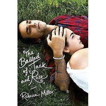 Ballad of Jack and Rose by Rebecca Miller - 9780571211753 Book