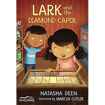 Lark and the Diamond Caper by Natasha Deen - 9781459814004 Book