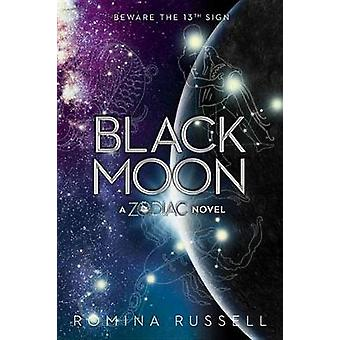 Black Moon by Romina Russell - 9781595147462 Book