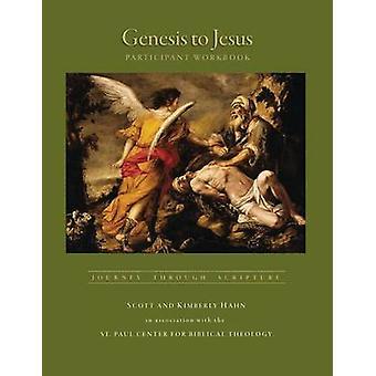Genesis to Jesus - Journey Through Scripture by Scott Hahn - Kimberly