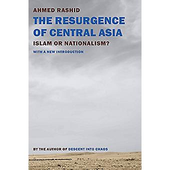 The Resurgence Of Central Asia by Ahmed Rashid - 9781681370880 Book