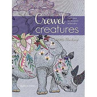 Crewel Creatures - Fresh Ideas for Jacobean Embroidery by Hazel Blomka