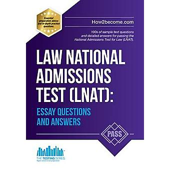 Law National Admissions Test (LNAT) - Essay Questions and Answers by H