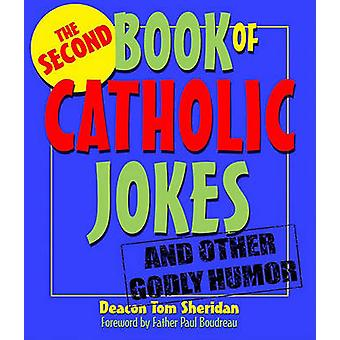 The Second Book of Catholic Jokes by Tom Sheridan - Paul Boudreau - 9