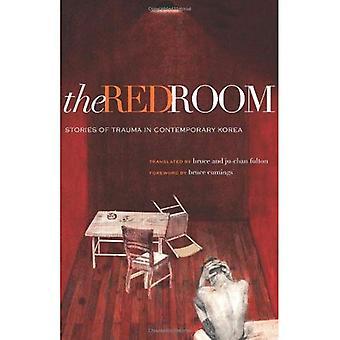 La chambre rouge: Histoires de traumatisme en Corée contemporaine (Fiction coréenne moderne)
