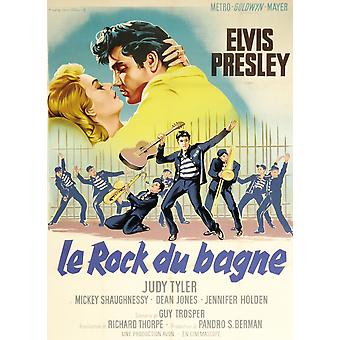 Jailhouse Rock Judy Tyler Elvis Presley Featured On French Poster Art 1957 Movie Poster Masterprint