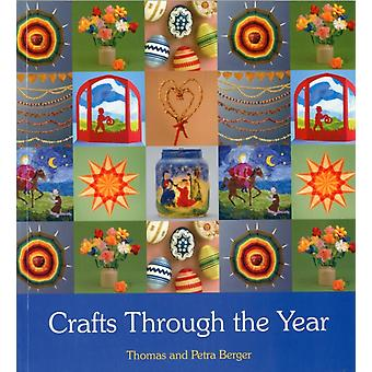 Crafts Through the Year (Paperback) by Berger Thomas Berger Petra
