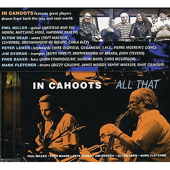 In Cahoots - All That [CD] USA import