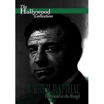 Matthau: Diamond in the Rough [DVD] USA importerer