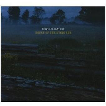 Displacer & Nimon - House of Dying solen [CD] USA importerer