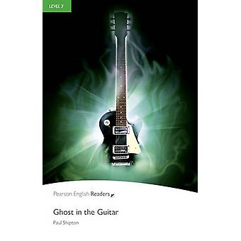 Level 3 Ghost in the Guitar by Paul Shipton
