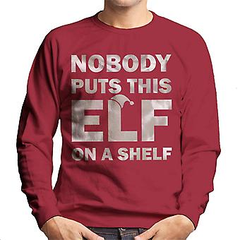 Nobody Puts This Elf On A Shelf Christmas Men's Sweatshirt
