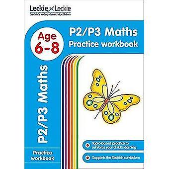 P2/P3 Maths Practice Workbook (Leckie Primary Success) by Leckie & Le