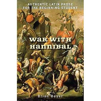 War with Hannibal - Authentic Latin Prose for the Beginning Student (a