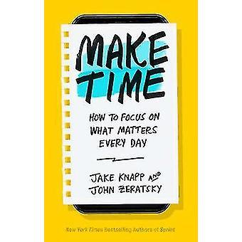 Nehmen Sie sich Zeit - gewusst wie: konzentrieren Sie sich jeden Tag Zeit zu machen - wie t