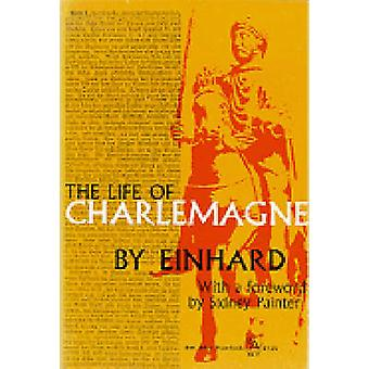 The Life of Charlemagne by Einhard - Sidney Painter - 9780472060351 B