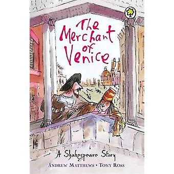 The Merchant of Venice - Shakespeare Stories for Children by William S