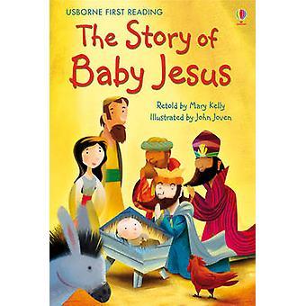 Verhaal van Baby Jezus door Mary Kelly - John Joven - 9781409522225 boek