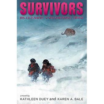 Blizzard - Colorado - 1886 por Kathleen Duey - Karen una bala - 978148140