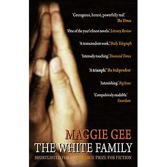 The White Family by Maggie Gee - 9781846590436 Book